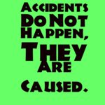 Accidents-Do-Not-Happen-They-Are-Caused - Copy