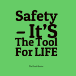 Safety--Itu2019S-The-Tool-For-LIFE - Copy